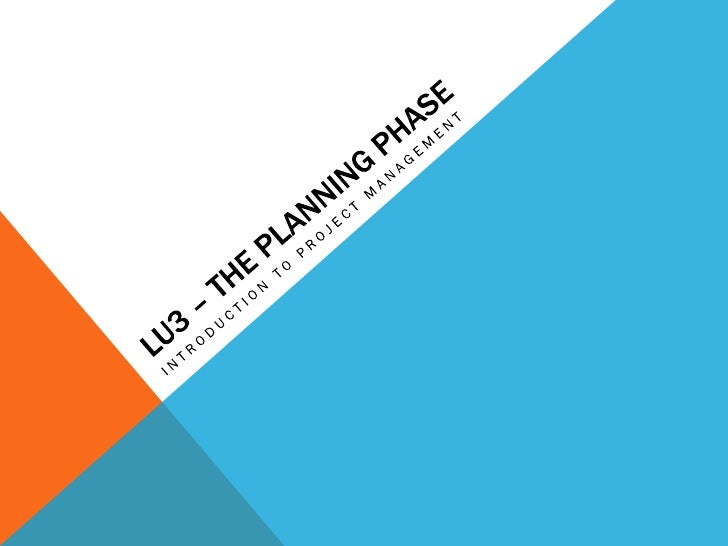 Lu3 – the planning phase lectures