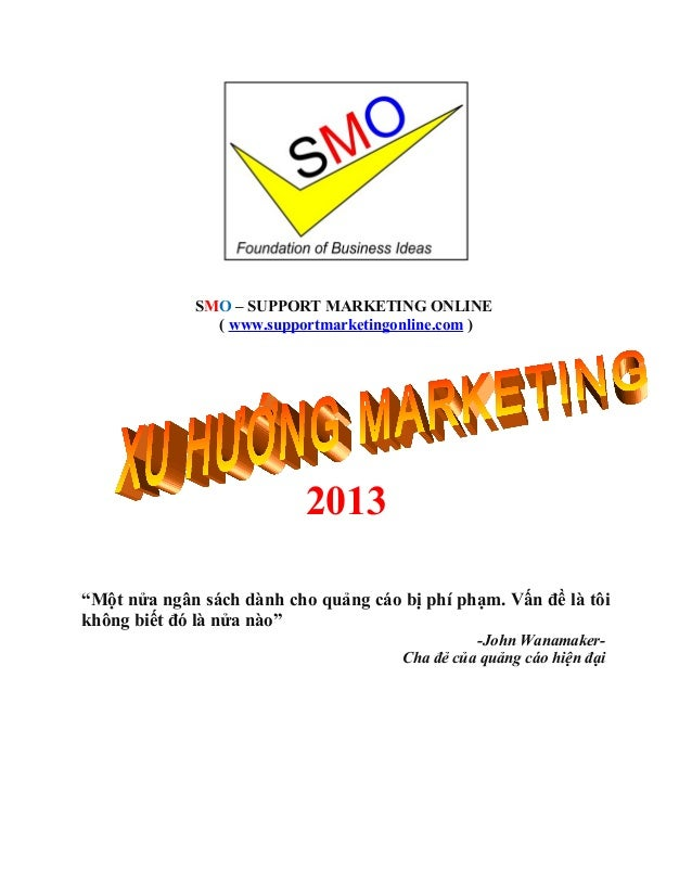 "SMO – SUPPORT MARKETING ONLINE               ( www.supportmarketingonline.com )                           2013""Một nửa ngâ..."