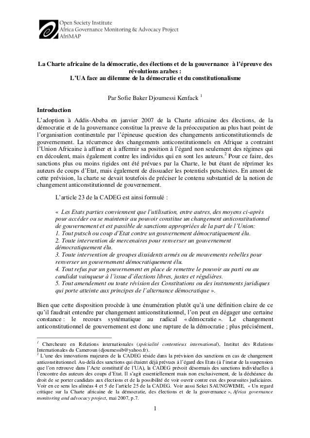 1 La Charte africaine de la démocratie, des élections et de la gouvernance à l'épreuve des révolutions arabes : L'UA face ...