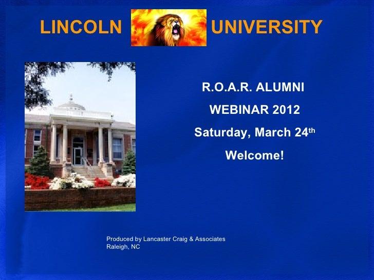 LINCOLN                                 UNIVERSITY                                     R.O.A.R. ALUMNI                    ...