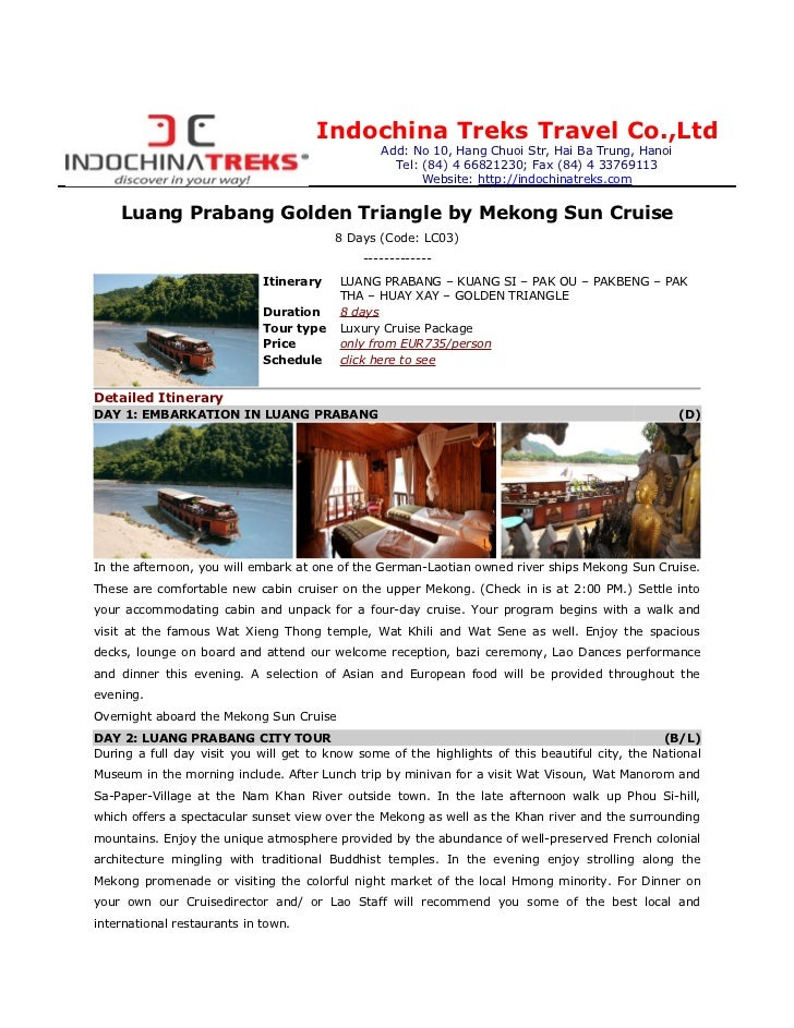Luang Prabang - Golden Triangle by Mekong Sun Cruise