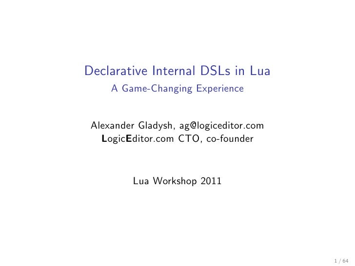 Declarative Internal DSLs in Lua: A Game Changing Experience