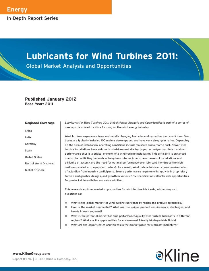 EnergyIn-Depth Report Series           Lubricants for Wind Turbines 2011:           Global Market Analysis and Opportuniti...