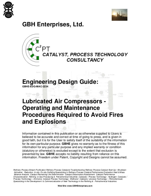 Lubricated Air Compressors - Operating and Maintenance Procedures Required to Avoid Fires and Explosions