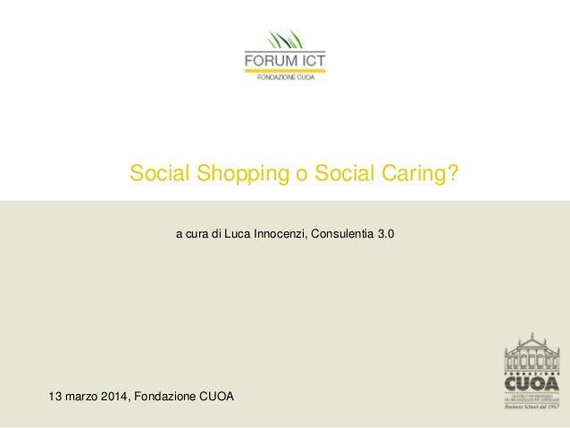 Social Shopping o Social Caring?