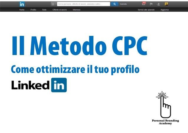 Ottimizzare il profilo Linkedin con il Metodo CPC