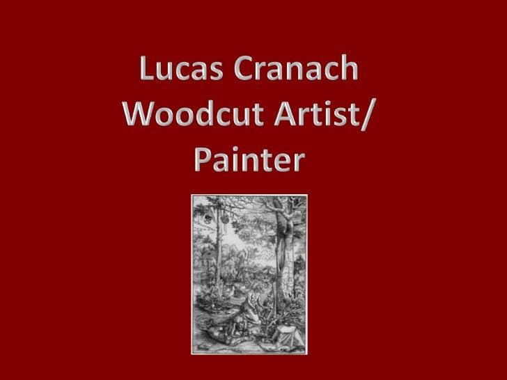 Lucas cranach powerpoint