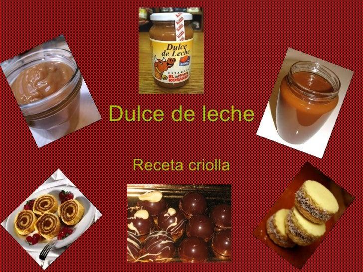 Dulce de leche Receta criolla