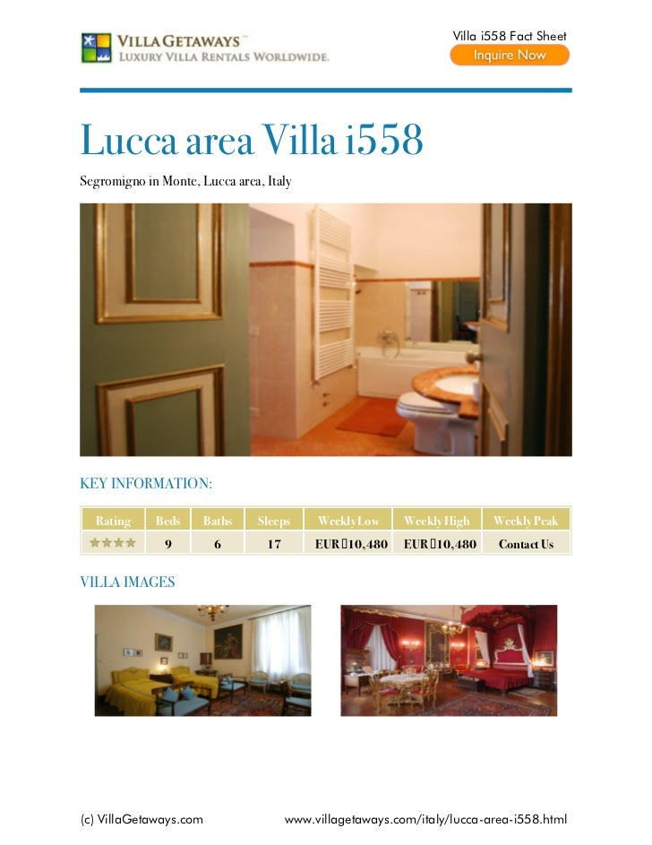 Villa i558 Fact SheetLucca area Villa i558Segromigno in Monte, Lucca area, ItalyKEY INFORMATION:  Rating     Beds     Bath...