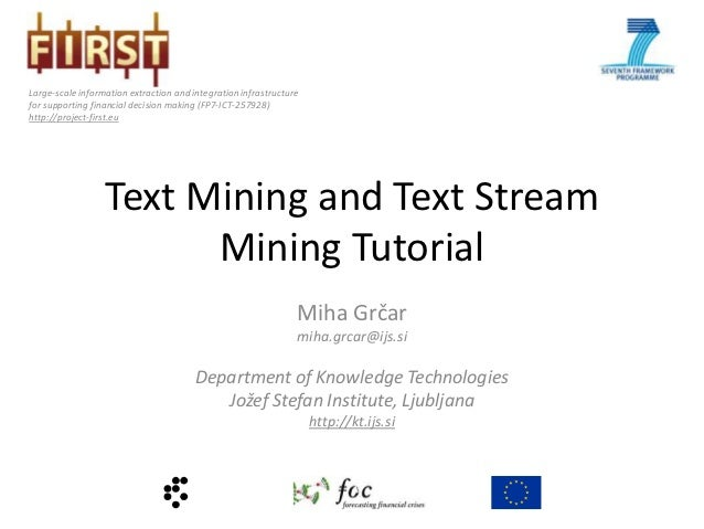Text and text stream mining tutorial