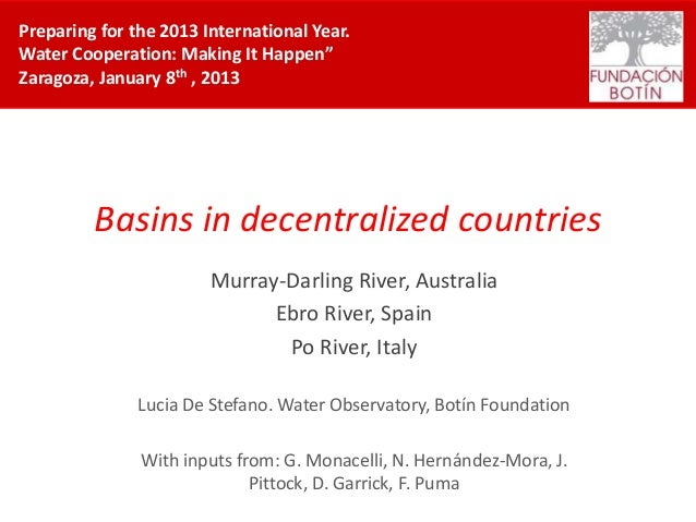"Preparing for the 2013 International Year.Water Cooperation: Making It Happen""Zaragoza, January 8th , 2013         Basins ..."