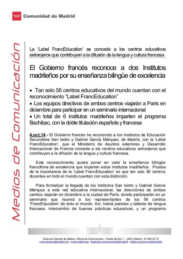 La 'Label FrancEducation' se concede a los centros educativos  extranjeros que contribuyen a la difusión de la lengua y cu...