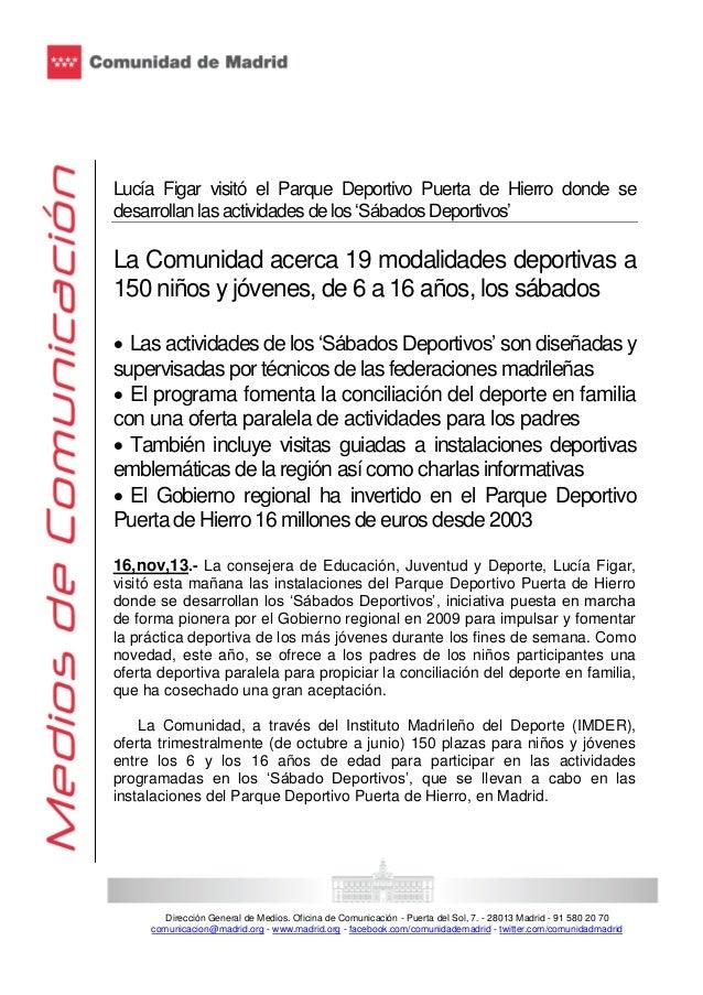 Lucía Figar visitó el Parque Deportivo Puerta de Hierro donde se desarrollan las actividades de los 'Sábados Deportivos'  ...
