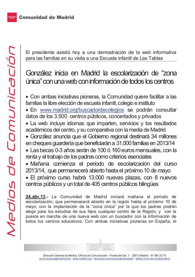 Dirección General de Medios. Oficina de Comunicación - Puerta del Sol, 7. - 28013 Madrid - 91 580 20 70comunicacion@madrid...