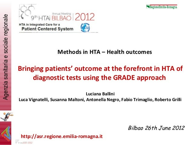 Bringing patients' outcome at the forefront in HTA of diagnostic tests using the GRADE approach