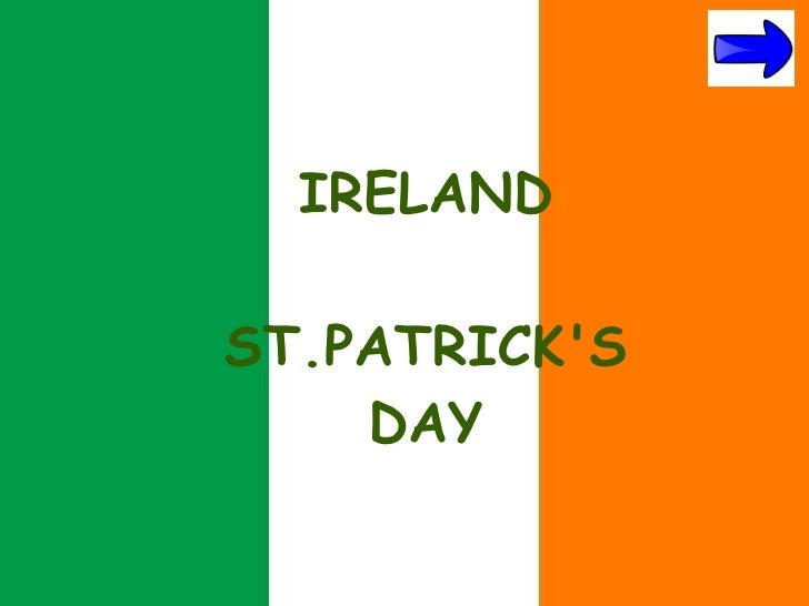 IRELANDST.PATRICKS    DAY