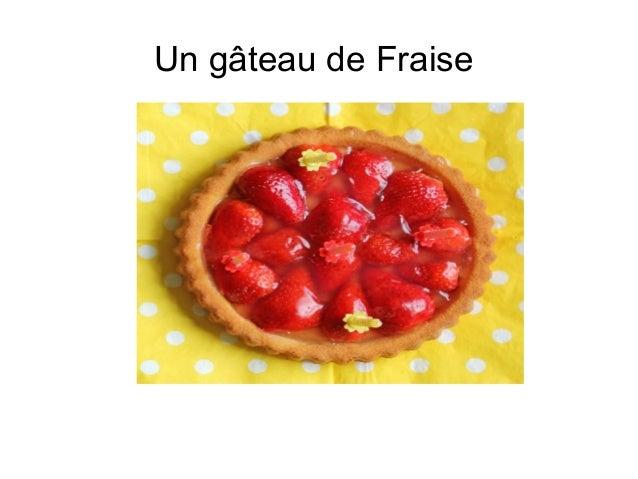 Un gâteau de Fraise