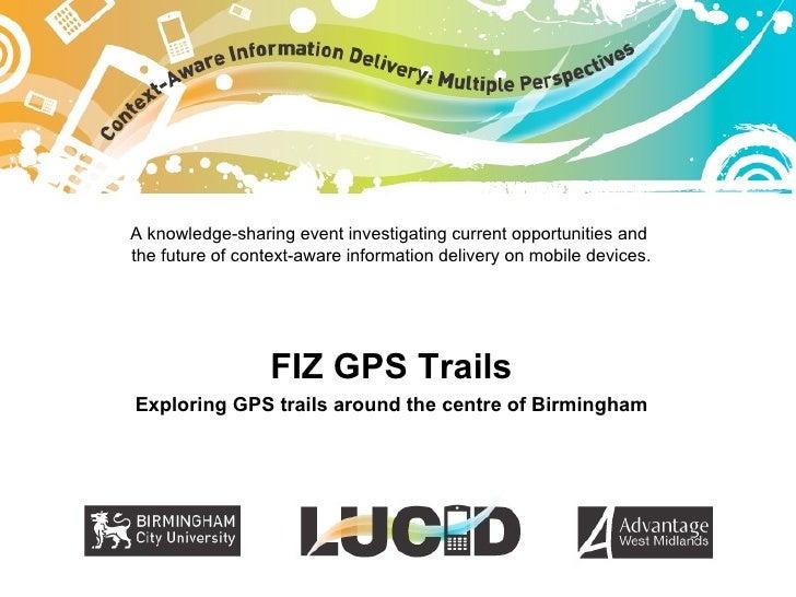 LUCID demonstrator: FIZ GPS trail