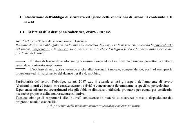 I 1. Introduzione dell'obbligo di sicurezza ed igiene delle condizioni di lavoro: il contenuto e la natura 1.1. La lettura...