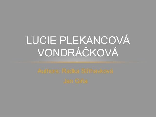 Lucie plekancová vondráčková   actress and singer