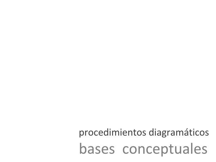procedimientos diagramáticos bases  conceptuales