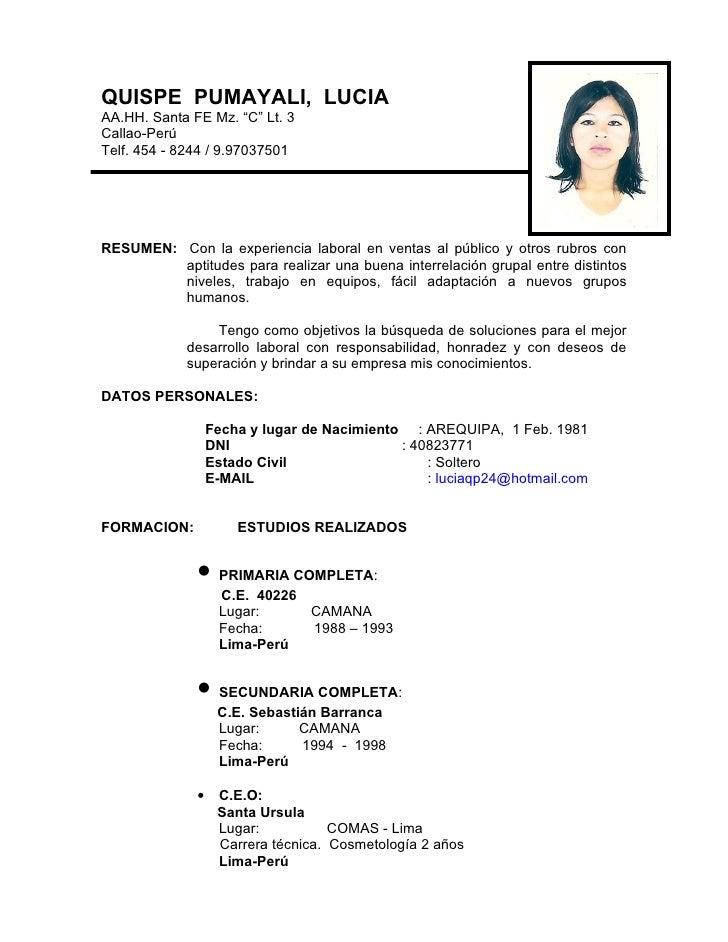 """QUISPE PUMAYALI, LUCIAAA.HH. Santa FE Mz. """"C"""" Lt. 3Callao-PerúTelf. 454 - 8244 / 9.97037501RESUMEN: Con la experiencia lab..."""