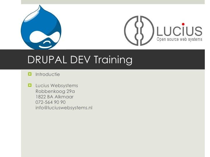 Lucius Drupal Development Cursus