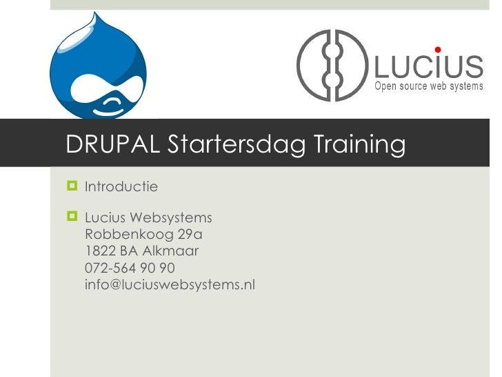Lucius Websystems Drupal Startersdag