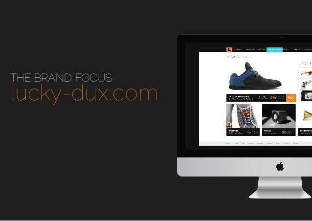 THE BRAND FOCUS  lucky-dux.com