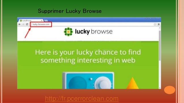 http://fr.pcerrorclean.com Supprimer Lucky Browse