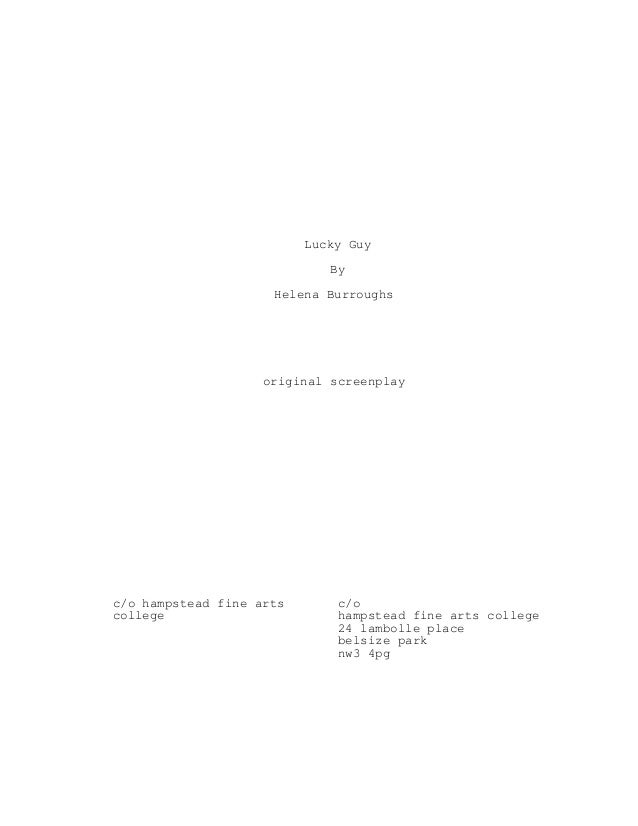 Lucky Guy                             By                     Helena Burroughs                    original screenplayc/o ha...