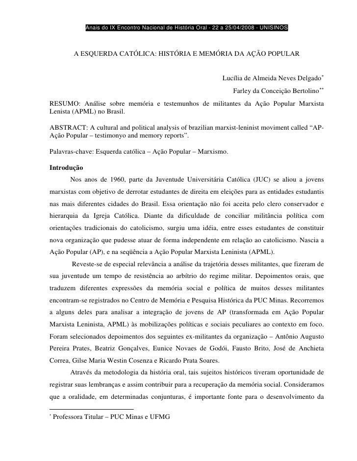 Anais do IX Encontro Nacional de História Oral - 22 a 25/04/2008 - UNISINOS              A ESQUERDA CATÓLICA: HISTÓRIA E M...