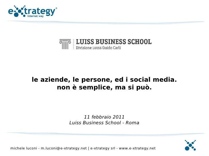 """""""Le aziende, le persone, ed i social media. Non è semplice, ma si può"""" di Michele Luconi"""