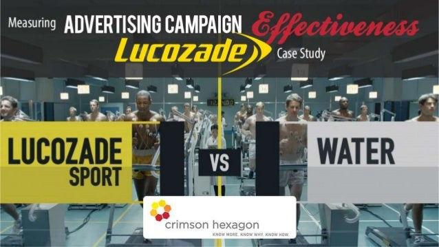 Lucozade Advertising Campaign Effectiveness Case Study