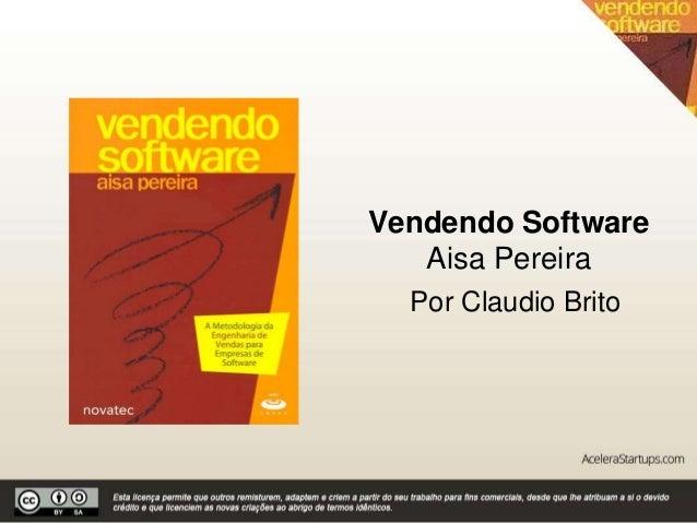 Vendendo software by Acelera Startups