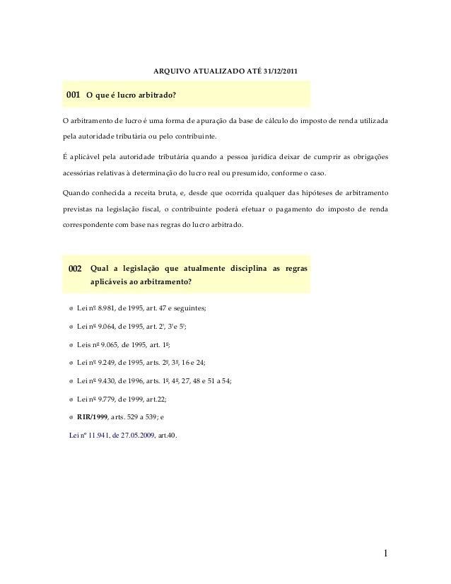 ARQUIVOATUALIZADOATÉ31/12/2011  001 Oqueélucroarbitrado? Oarbitramentodelucroéumaformadeapuraçãodabase...