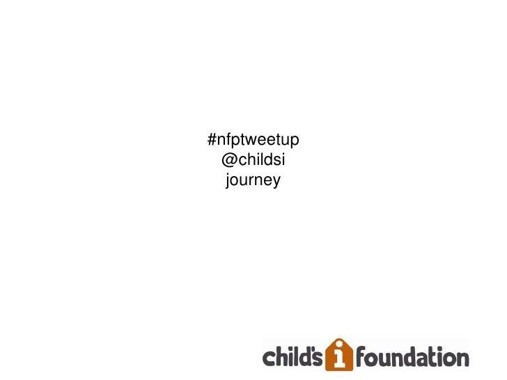 #nfptweetup @childsi  journey