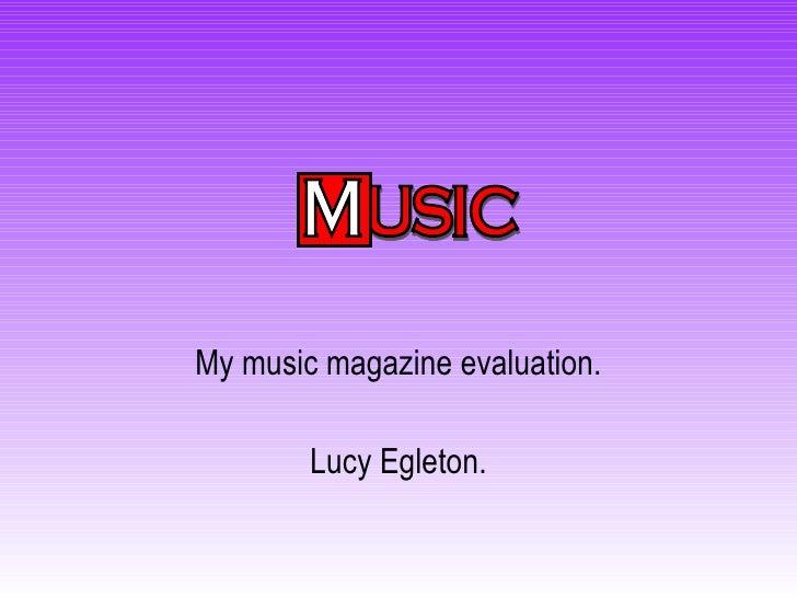 Lucy Egleton Magazine Evaluation