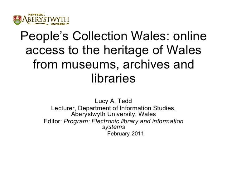 People's Collection Wales: online access to the heritage of Wales from museums, archives and libraries <ul><li>Lucy A. Ted...