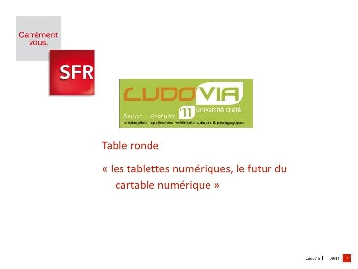 Table ronde  «les tablettes numériques, le futur du cartable numérique»