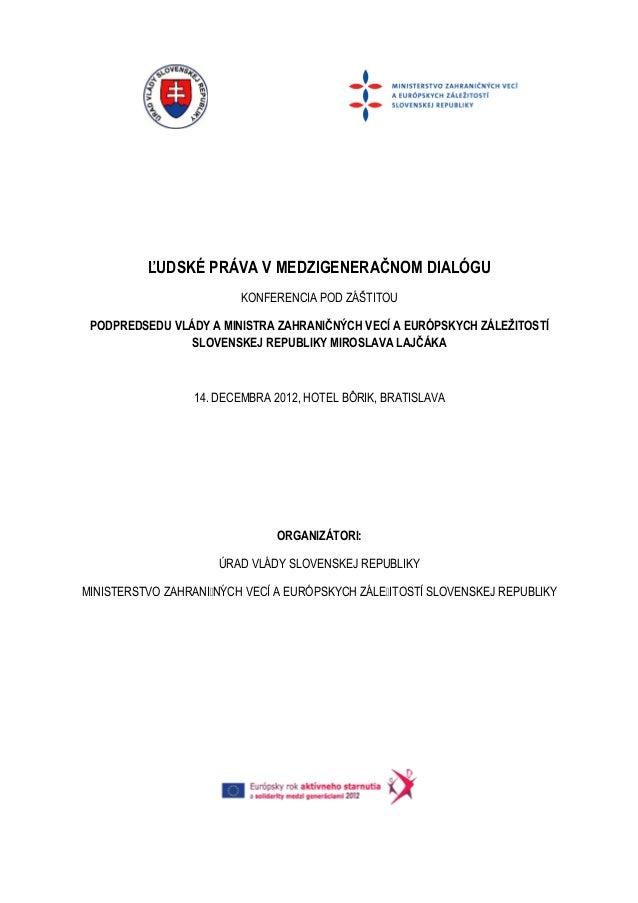 Ludske prava v medzigeneracnom dialogu program konferencie