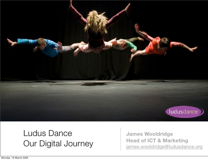 Ludus Dance           James Wooldridge                                        Head of ICT & Marketing                  Our...