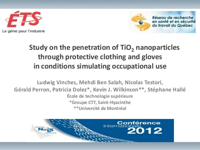 Study on the penetration of TiO2 nanoparticles        through protective clothing and gloves      in conditions simulating...