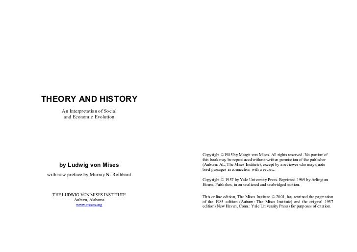 THEORY AND HISTORY       An Interpretation of Social        and Economic Evolution                                        ...
