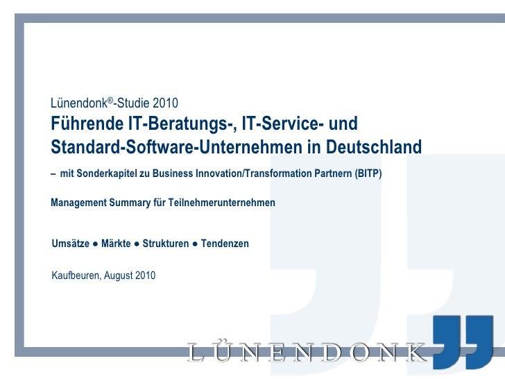 Lünendonk®-Studie 2010 Führende IT-Beratungs-, IT-Service- und Standard-Software-Unternehmen in Deutschland – mit Sonderka...