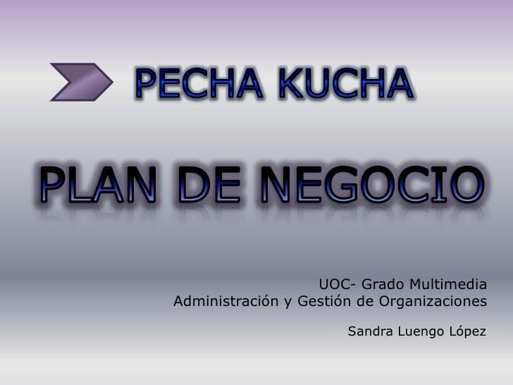 UOC- Grado MultimediaAdministración y Gestión de Organizaciones                       Sandra Luengo López