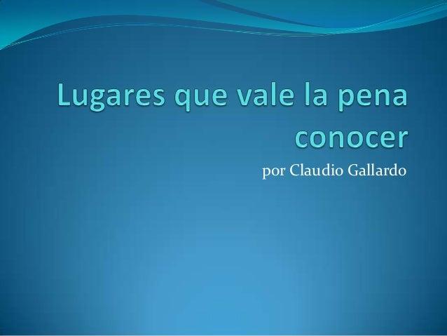 por Claudio Gallardo