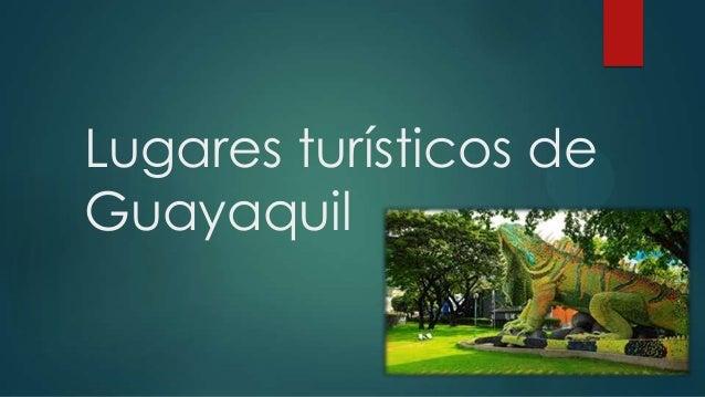 Lugares turísticos de guayaquil