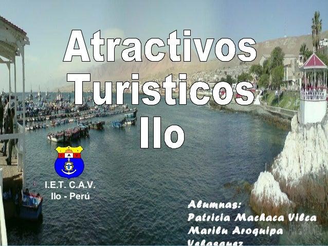 Alumnas: Patricia Machaca Vilca Marilu Aroquipa I.E.T. C.A.V. Ilo - Perú