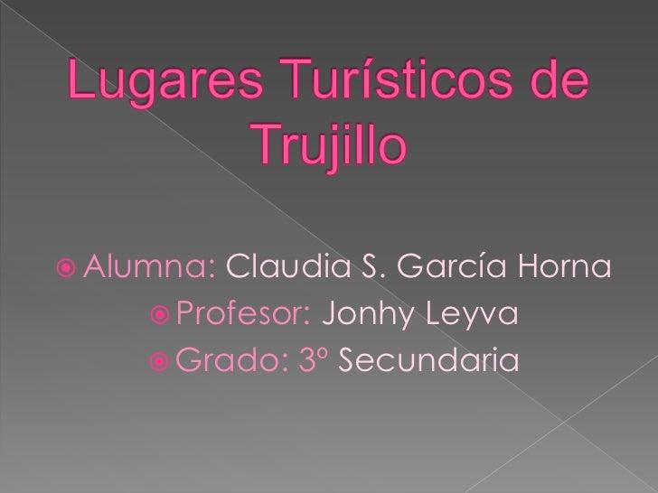 Lugares TuríSticos De Trujillo